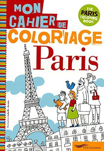 PARIS, MON CAHIER DE COLORIAGE