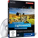 Adobe Photoshop Lightroom 5 - Das umfassende Training