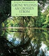 Grüne Wildnis am großen Strom