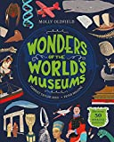 Wonders of the World's Museums: Discover 50...