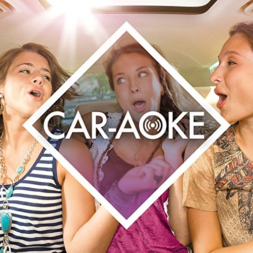 Car-aoke: The Collection [Expl...
