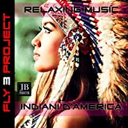 Relaxing Music Indiani d'Ame