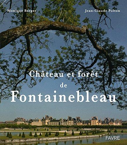 Chateau et forêt de Fontainebleau