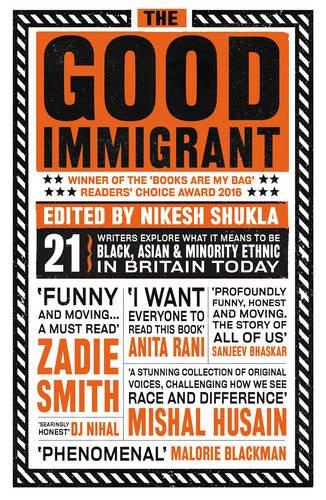 The Good Immigrant par Nikesh Shukla