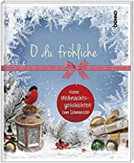 Geschenkheft »O du fröhliche«: Kleine Weihnachtsgeschichten zum Schmunzeln