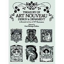 Treasury of Art Nouveau Design & Ornament (Dover Pictorial Archives)