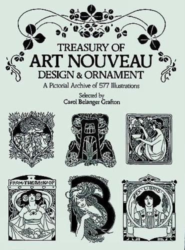 Treasury of Art Nouveau Design & Ornament (Dover Pictorial Archive)
