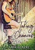 Taking Chances (Forging Forever, Band 2)