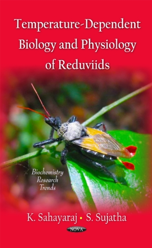 Temperature-Dependent Biology & Physiology Reduviids (Biochemistry Research Trends)