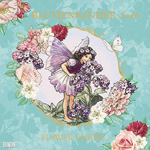 Flower Fairies  Blumenkinder 2016 -