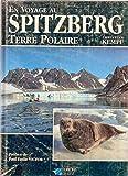 En voyage au Spitzberg - Terre Polaire