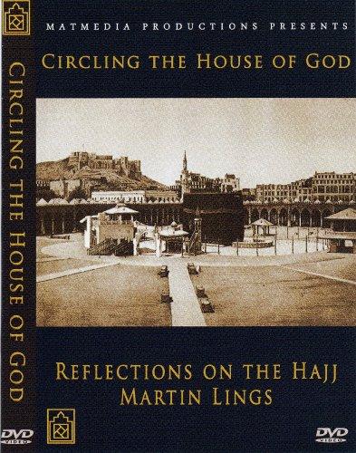 Circling the House of God: Reflections on Hajj with Martin Lings por Ovidio Salazar