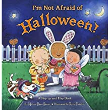 I'm Not Afraid of Halloween!: A Pop-up and Flap Book
