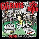 Back from the Dead by G.G. Elvis and the T.C.P. Band (2008-06-24)