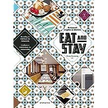 Eat & Stay - Restaurant Graphics & Interiors