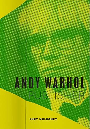 Andy Warhol, Publisher (English Edition)