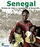 Senegal: Relatos de viajes y cooperación al desarrollo