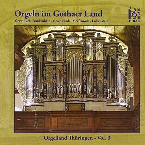 Orgeln im Gothaer Land-Vol.3-