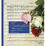 Zauberflöte: ... die unbekannte Bekannte. Freimaurerische Symbole, Struktur und Musik in Mozarts letzter Oper