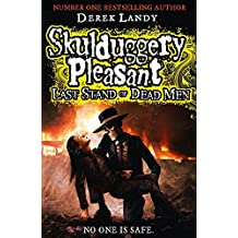Last Stand of Dead Men: 8 (Skulduggery Pleasant)