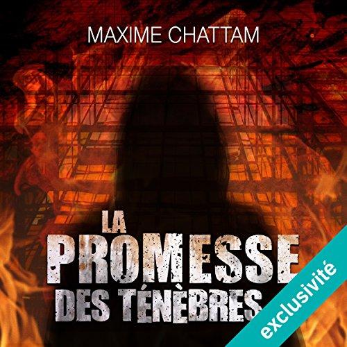 La promesse des ténèbres par Maxime Chattam