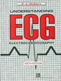 Understanding E.C.G 6th Ed. Rep. 2009