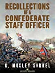Recollections of a Confederate Staff...