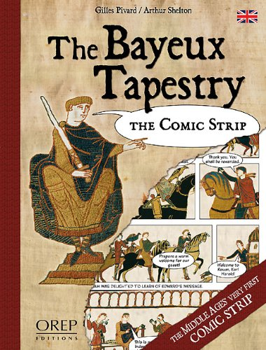 The Bayeux Tapestry: The Comic Strip