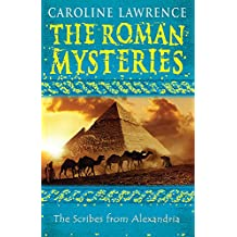 The Scribes from Alexandria: Book 15 (The Roman Mysteries)