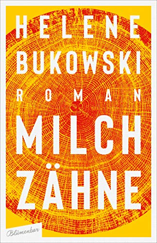 Buchseite und Rezensionen zu 'Milchzähne: Roman' von Helene Bukowski