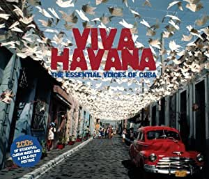 Viva Havana The Essential Voices Of Cuba - 2CD Digipack & Poster by Various (2011) Audio CD