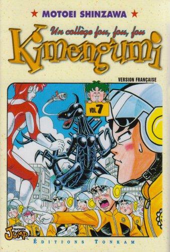 Kimengumi, un collège fou fou fou, tome 7