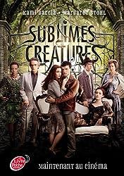 Saga Sublimes créatures - Tome 1 - 16 Lunes avec affiche du film en couverture