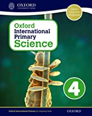 Oxford International Primary Science Student Workbook 4: An Enquiry-Based Approach to Primary Science
