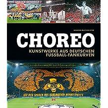 Choreo: Kunstwerke aus deutschen Fußball-Fankurven
