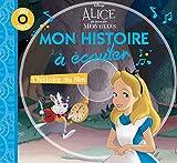 ALICE AU PAYS DES MERVEILLES - Mon Histoire à écouter