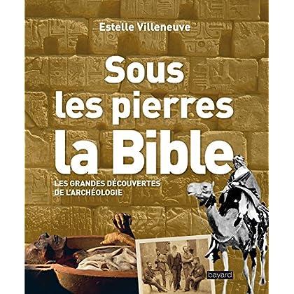 Sous les pierres, la Bible