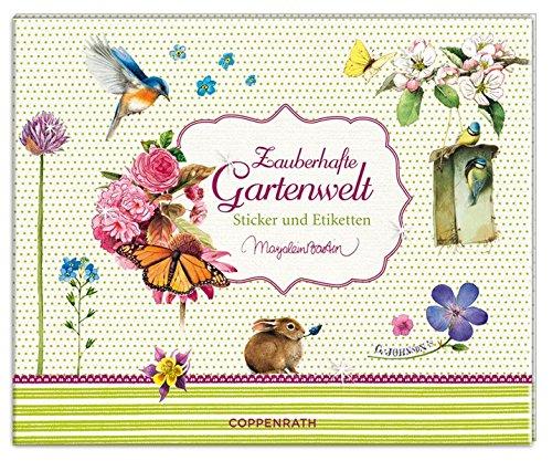Preisvergleich Produktbild Stickerbuch Zauberhafte Gartenwelt: Sticker und Etiketten