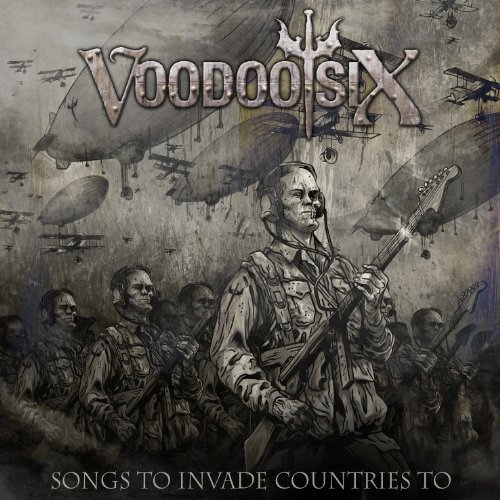Songs to Invade Countries to by Voodoo Six (2013-07-09)