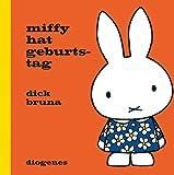 Miffy hat Geburtstag (Kinderbücher)