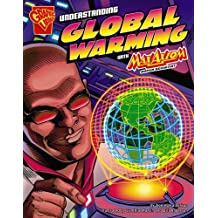 Understanding Global Warming with Max Axiom, Super Scientist (Graphic Science) by Agnieszka Biskup (2007-09-01)