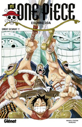One Piece 15: Droit Devant!! par Eiichiro Oda