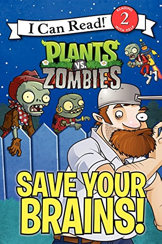 Plants vs. Zombies: Save Your Brains! (I Can Read! Level 2) por Catherine Hapka