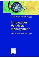 Innovatives Vertriebsmanagement: Trends, Branchen, Lösungen Gebundene Ausgabe