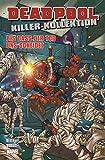 Deadpool Killer-Kollektion: Bd. 8: Bis dass der Tod uns scheidet