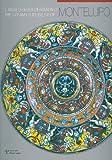 Il museo della ceramica di Montelupo. Ediz. italiana e inglese