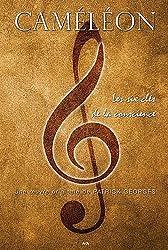 Caméléon - Les six clés de la conscience tome 2