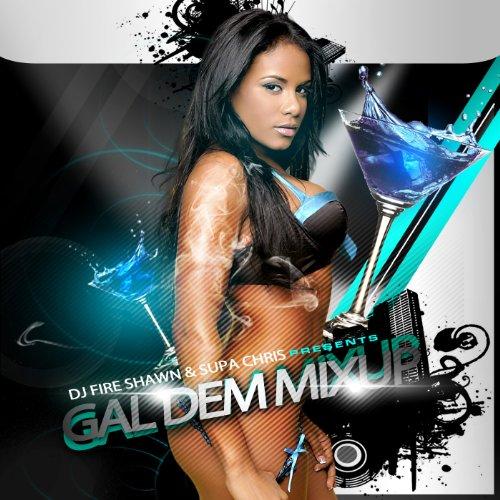 Gal Dem Mix Up