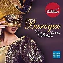 Baroque : les Folies Cachees