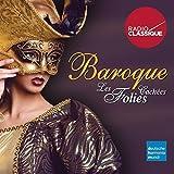 Baroque : les Folies Cachées